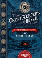 The Ghostkeeper's Journal and Field...