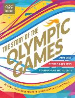The Story of the Olympic Games: An...