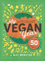 My Vegan Year: The Young Person's...