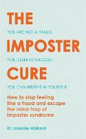 The Imposter Cure: How to stop ...