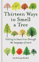 Eleven Ways to Smell a Tree