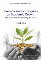 From Scientific Progress To Economic...