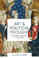 Art and Political Thought in Medieval...