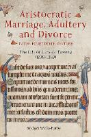 Aristocratic Marriage, Adultery and...