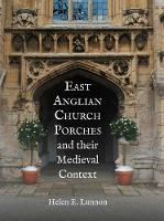 East Anglian Church Porches and their...