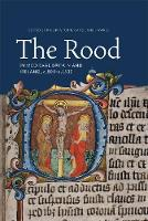 The Rood in Medieval Britain and...