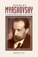 Nikolay Myaskovsky - A Composer and...