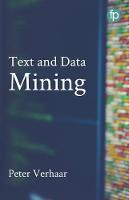 Text and Data Mining: The theory and...