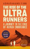 The Rise of the Ultra Runners: A...