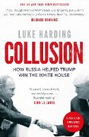 Collusion: How Russia Helped Trump ...