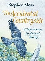 The Accidental Countryside: Hidden...