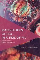 Materialities of Sex in a Time of ...