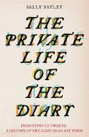 The Private Life of the Diary: From...