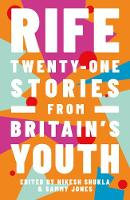 Rife: Twenty-One Stories from...