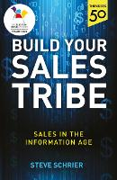 Build Your Sales Tribe: Sales in the...