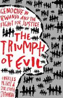 The Triumph of Evil: Genocide in...