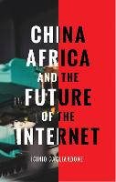 China, Africa, and the Future of the...
