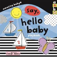 Amazing Baby: Hello Baby Playbook