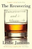 The Recovering: Intoxication and its...