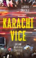 Karachi Vice: Life and Death in a...