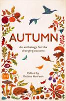 Autumn: An Anthology for the Changing...