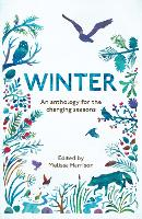 Winter: An Anthology for the Changing...