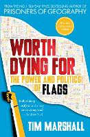 Worth Dying for: The Power and...