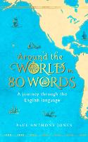 Around the World in 80 Words: A...