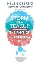 Storm in a Teacup: The Physics of...
