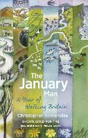 The January Man: A Year of Walking...
