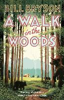 A Walk In The Woods: The World's...