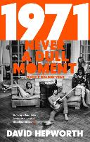 1971 - Never a Dull Moment: Rock's...