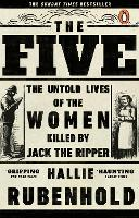 The Five: The Untold Lives of the...
