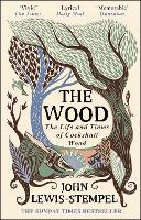 The Wood: The  Life & Times of...
