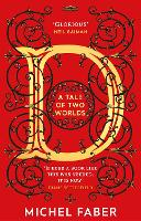 D (A Tale of Two Worlds): A dazzling...