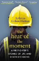 The Heat of the Moment: A...