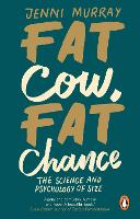 Fat Cow, Fat Chance: The science and...