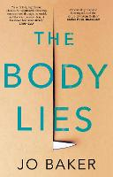 The Body Lies: 'A propulsive #Metoo...
