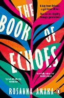The Book Of Echoes: An astonishing...