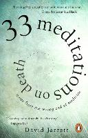 33 Meditations on Death: Notes from...