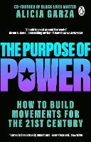 The Purpose of Power: From the...