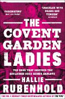 The Covent Garden Ladies: the book...