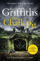 The Chalk Pit: The Dr Ruth Galloway...