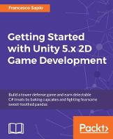 Getting Started with Unity 5.x 2D ...
