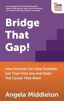 Bridge That Gap!: How Schools Can ...