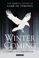 Winter is Coming: The Medieval World...
