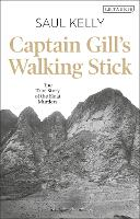 Captain Gill's Walking Stick: The ...