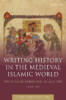 Writing History in the Medieval...