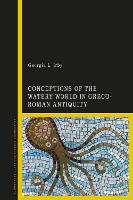 Water and the Ancient Mediterranean:...
