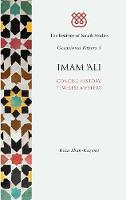 Imam 'Ali: Concise History, Timeless...